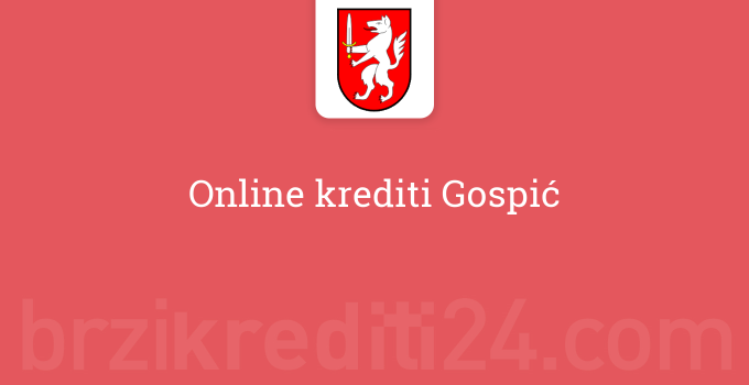 Online krediti Gospić