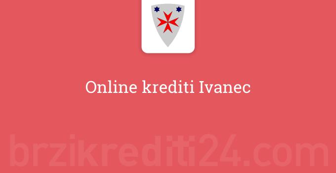 Online krediti Ivanec