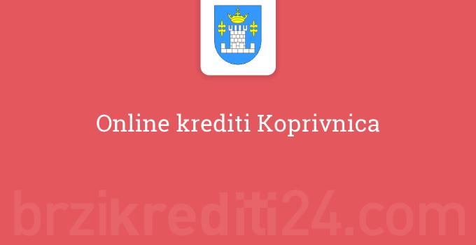 Online krediti Koprivnica