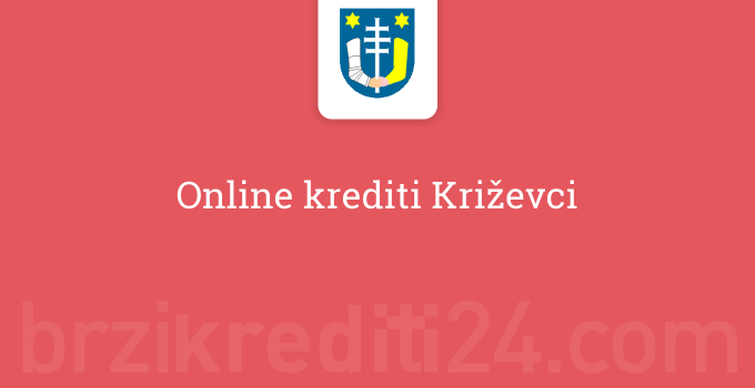 Online krediti Križevci
