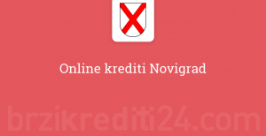 Online krediti Novigrad