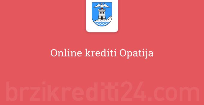 Online krediti Opatija