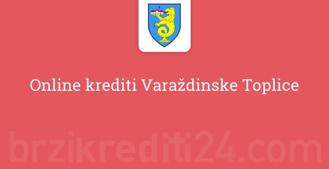 Online krediti Varaždinske Toplice