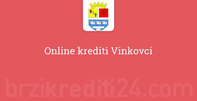 Online krediti Vinkovci