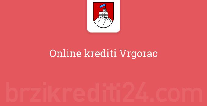 Online krediti Vrgorac