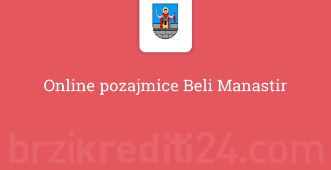 Online pozajmice Beli Manastir