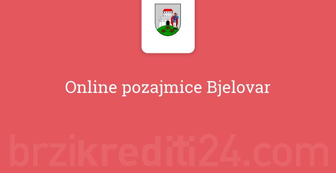 Online pozajmice Bjelovar
