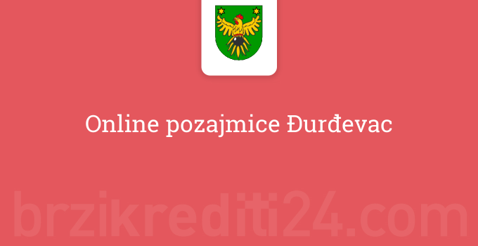 Online pozajmice Đurđevac