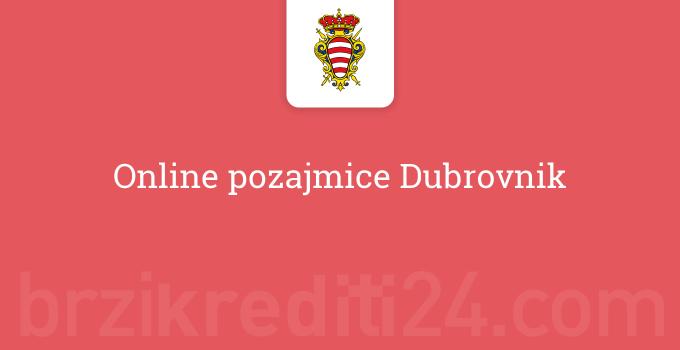 Online pozajmice Dubrovnik