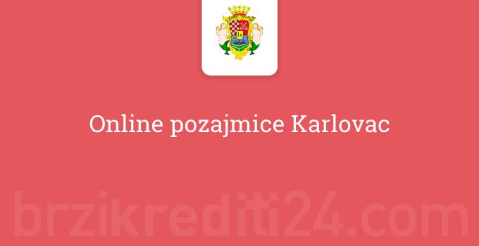 Online pozajmice Karlovac