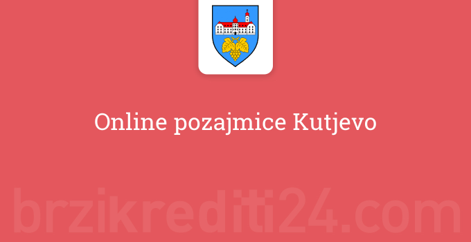 Online pozajmice Kutjevo