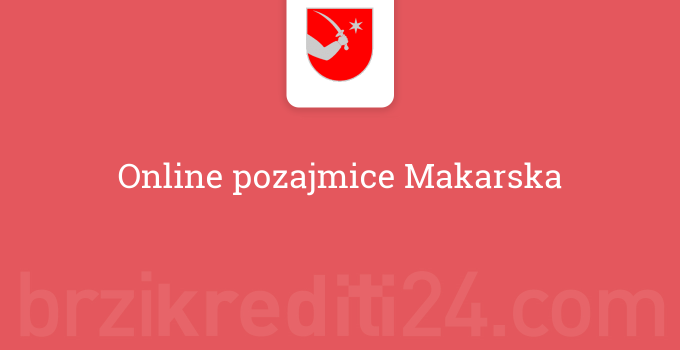 Online pozajmice Makarska