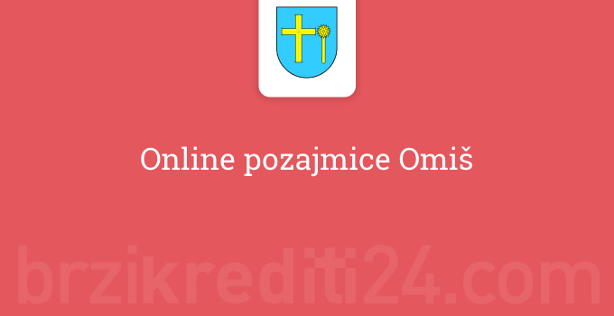 Online pozajmice Omiš