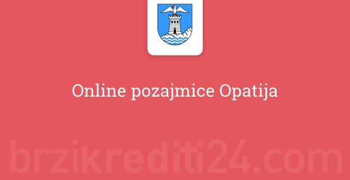 Online pozajmice Opatija