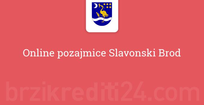 Online pozajmice Slavonski Brod