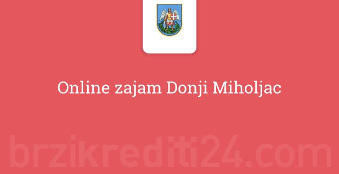 Online zajam Donji Miholjac