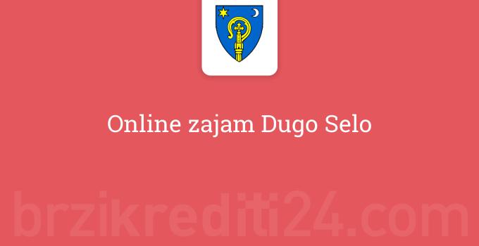 Online zajam Dugo Selo