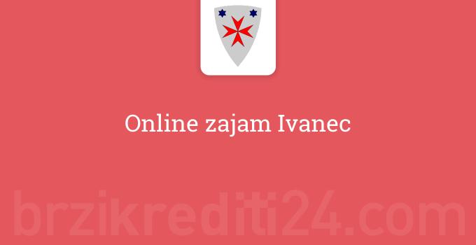 Online zajam Ivanec