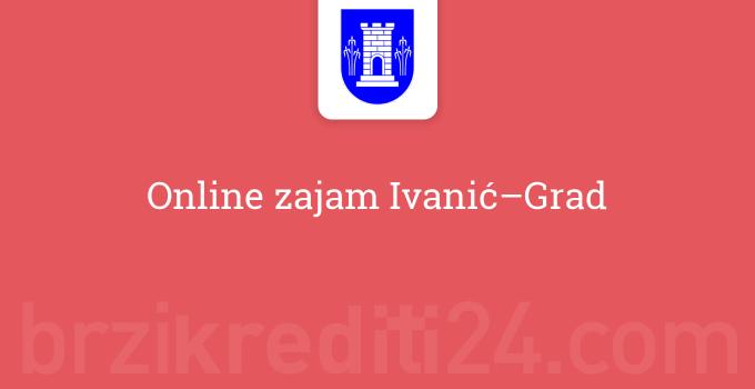 online-zajam-ivanic-grad