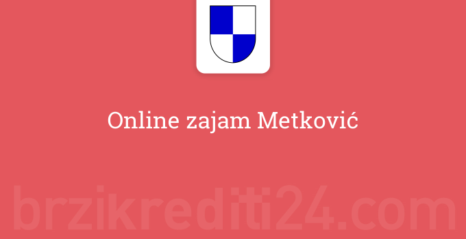 Online zajam Metković