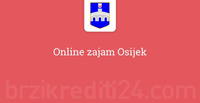 Online zajam Osijek