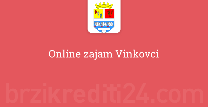Online zajam Vinkovci