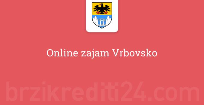 Online zajam Vrbovsko