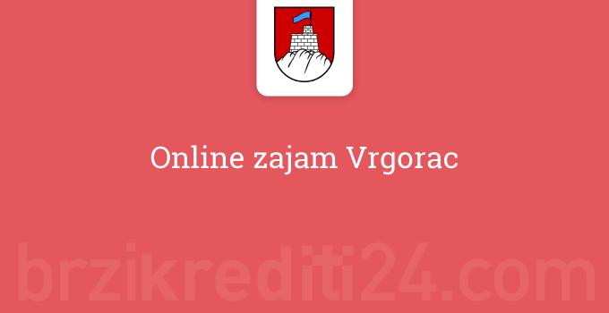 Online zajam Vrgorac