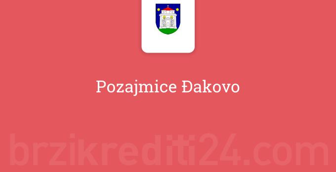 Pozajmice Đakovo