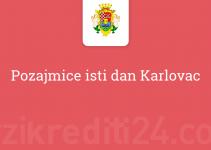 Pozajmice isti dan Karlovac