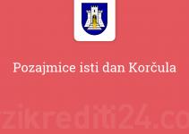 Pozajmice isti dan Korčula