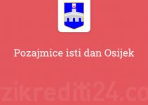 Pozajmice isti dan Osijek