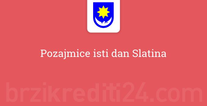 Pozajmice isti dan Slatina
