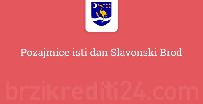 Pozajmice isti dan Slavonski Brod