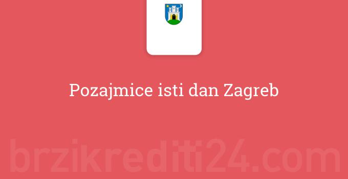 Pozajmice isti dan Zagreb