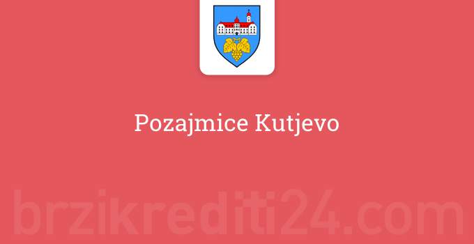 Pozajmice Kutjevo