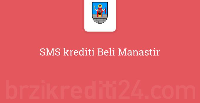 SMS krediti Beli Manastir