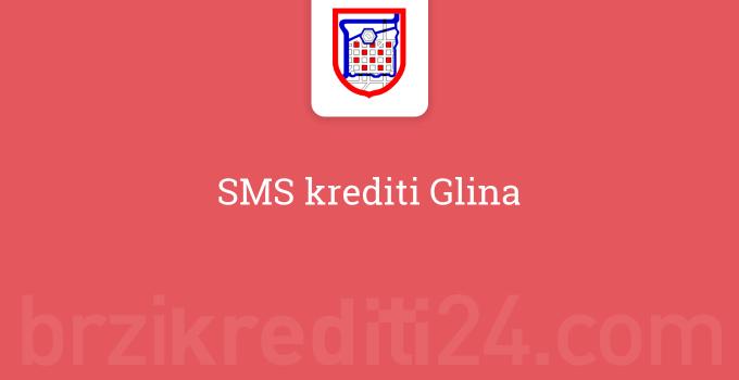 SMS krediti Glina
