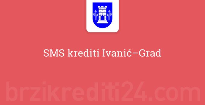 sms-krediti-ivanic-grad