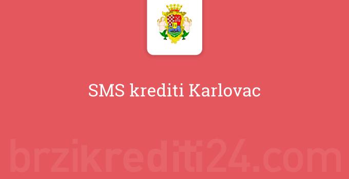 SMS krediti Karlovac