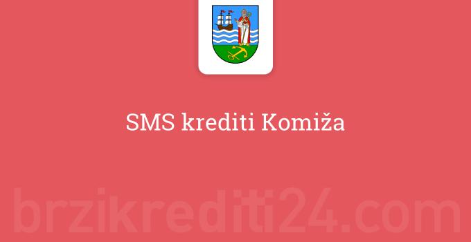 SMS krediti Komiža
