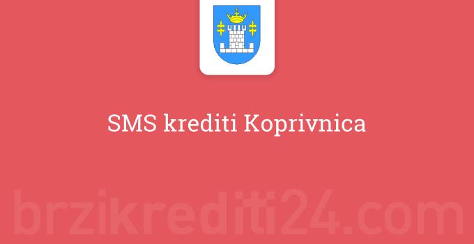 SMS krediti Koprivnica