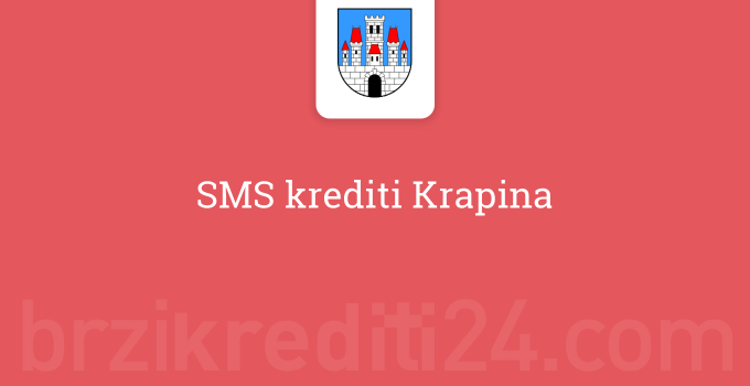 SMS krediti Krapina