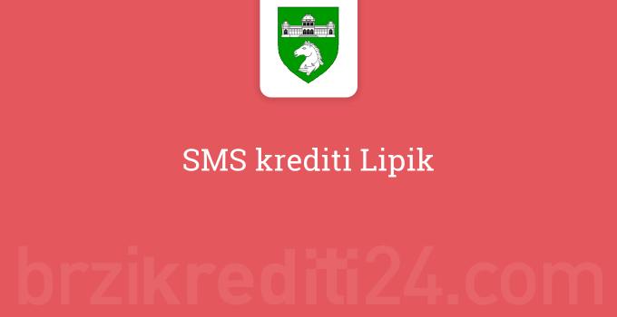 SMS krediti Lipik