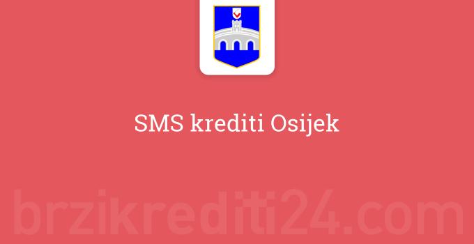 SMS krediti Osijek