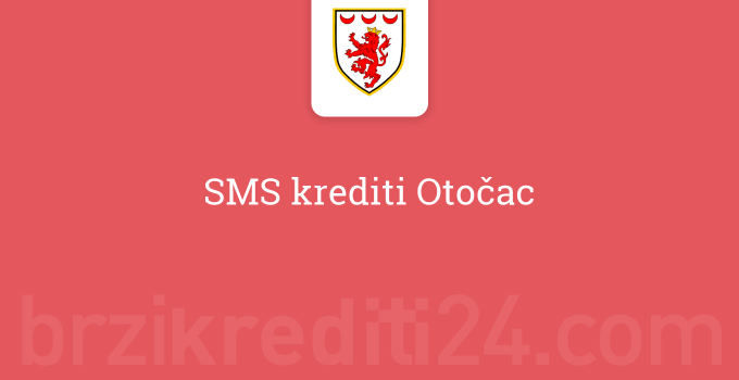 SMS krediti Otočac