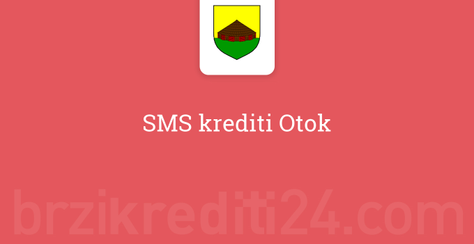 SMS krediti Otok