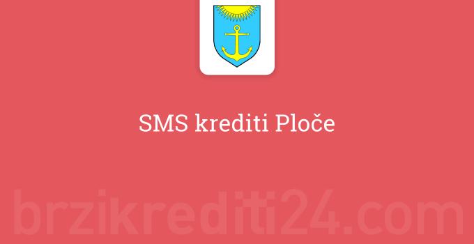 SMS krediti Ploče