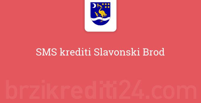 SMS krediti Slavonski Brod