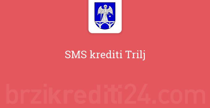 SMS krediti Trilj